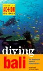 Diving Bali - PERIPLUS AC+ION GUIDES